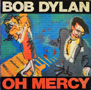 Bob Dylan Oh Mercy @ Audio Therapy